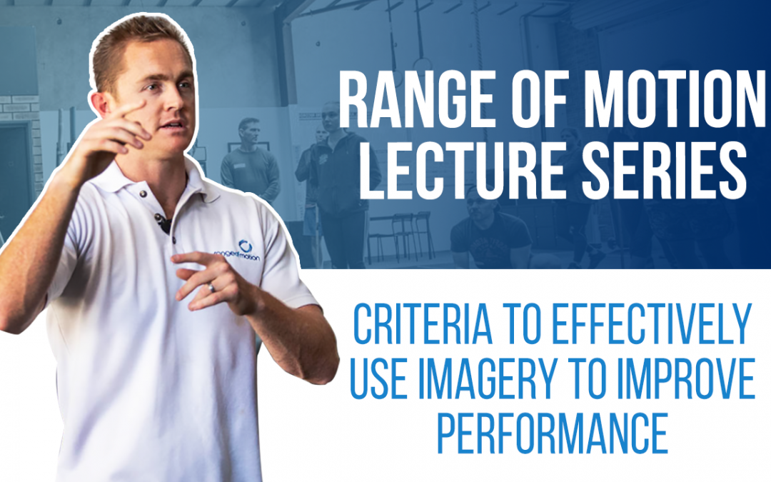 Criteria to effectively use imagery to improve performance