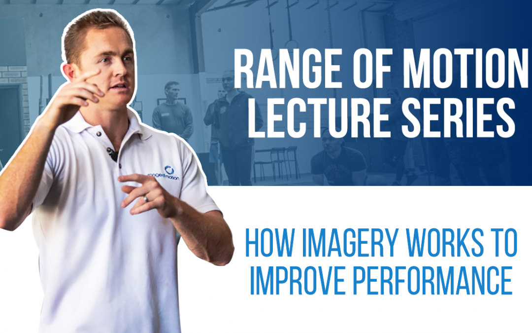 How imagery works to improve performance