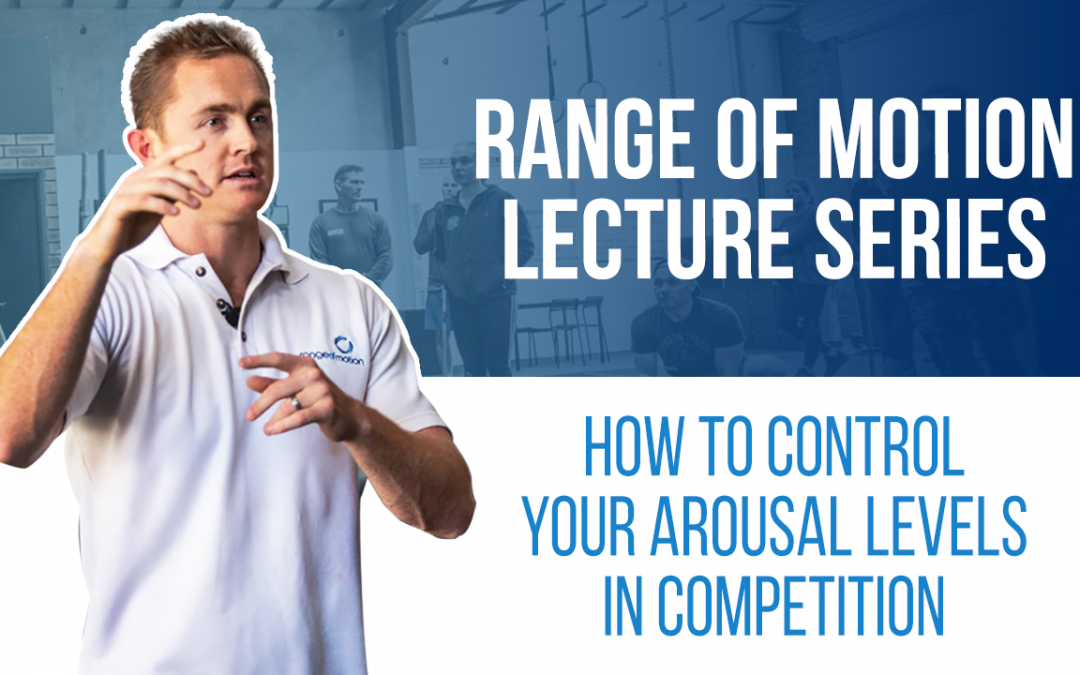 How to control your arousal levels in competition