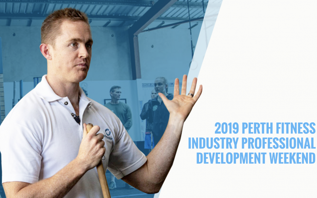 2019 Perth Fitness Industry Professional Development Weekend