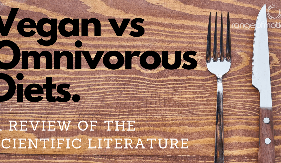 Vegan Vs Omnivorous Diets: A Review of the Scientific Literature