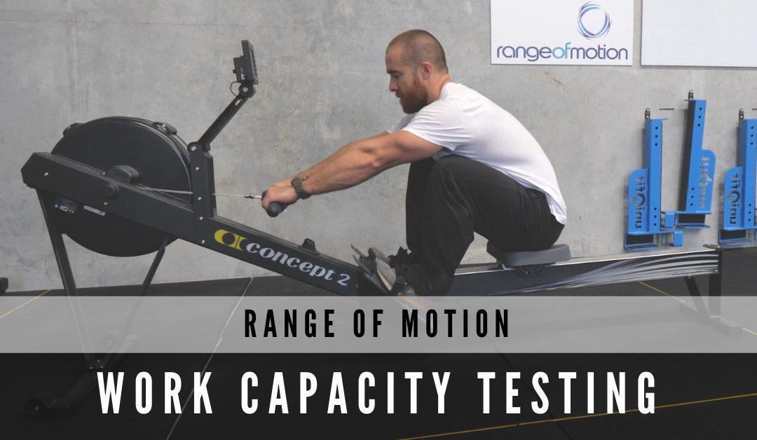 Range of Motion Work Capacity Testing